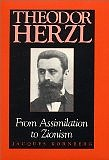 Gebriel Piterberg looks at a biography of Herzl by Jacques Kornberg